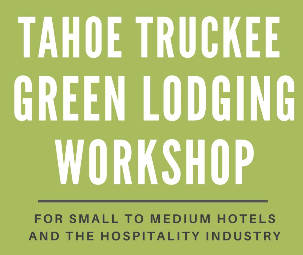Tahoe Truckee Green Lodging Workshop